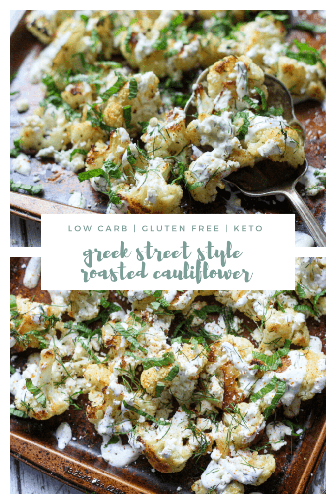 Low Carb Keto Greek Street Style Roasted Cauliflower