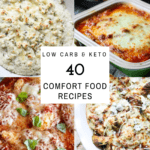 40 keto low carb comfort food recipes